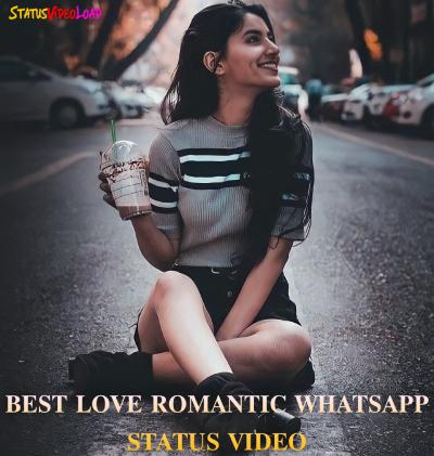 Best Love Romantic Whatsapp Status Video