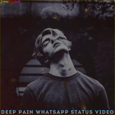 Deep Pain WhatsApp Status Video
