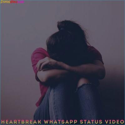 Heartbreak WhatsApp Status Video